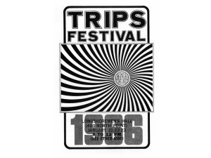 Trips Festival flier, 1966, California social, protest, and counterculture movements ephemera