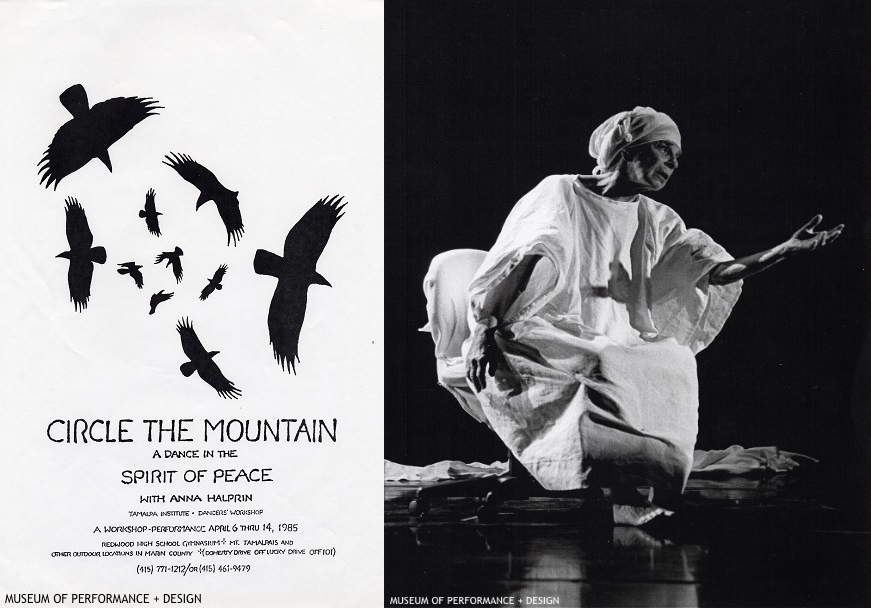 "(Left) Poster for Anna Halprin's Circle the Mountain: Dance in the Spirit of Peace Workshop, 1985 (Right) Anna Halprin in her work ""Intensive Care: Reflections on Death and Dying,"" 2002 Photographer unknown; Anna Halprin Papers, Museum of Performance + Design"