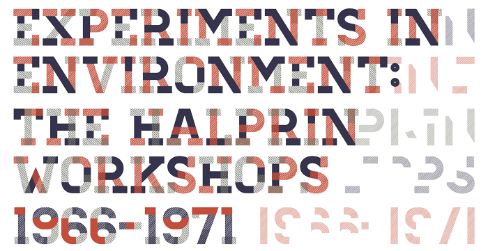 Experiments in Environment: The Halpin Workshops, 1966-1971